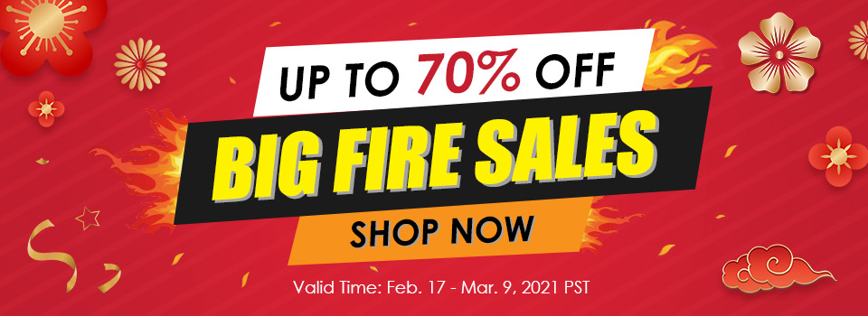 Big Fire Sales Up to 70% OFF