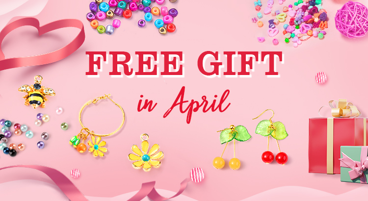 Free Gift in April