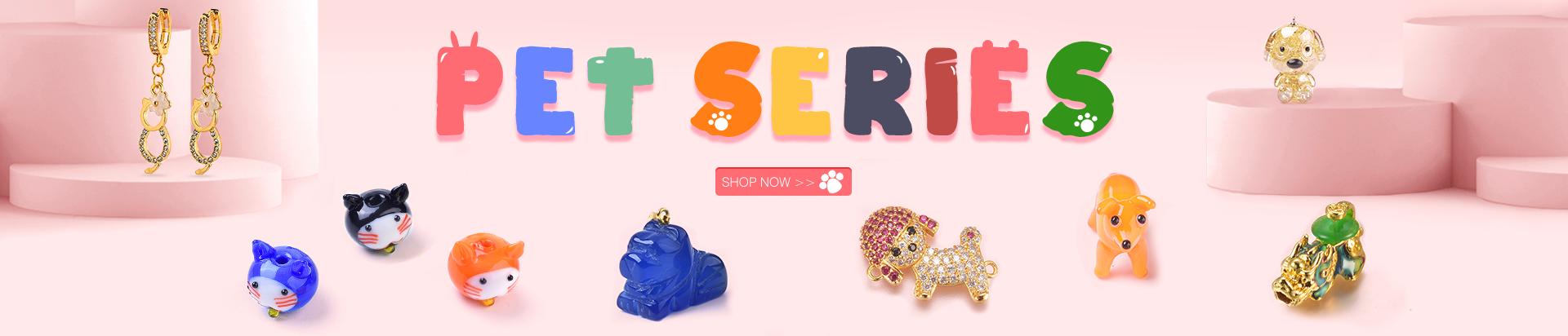 Pet Series