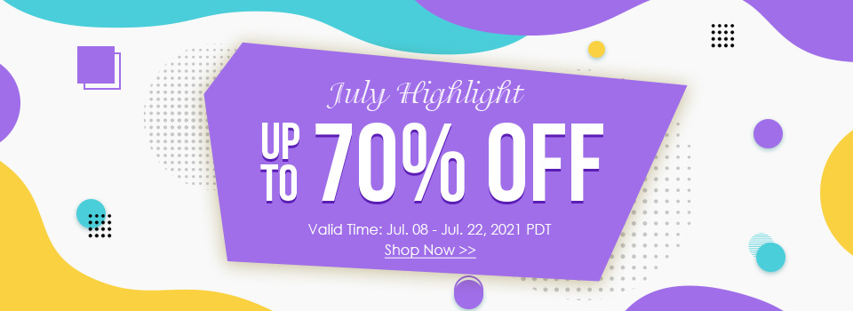 July Highlight Up to 70% OFF