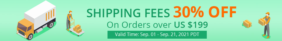 Shipping Fees 30% OFF On Orders over US $199